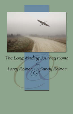 The Long Winding Journey Home