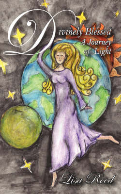 Divinely Blessed: A Journey of Light