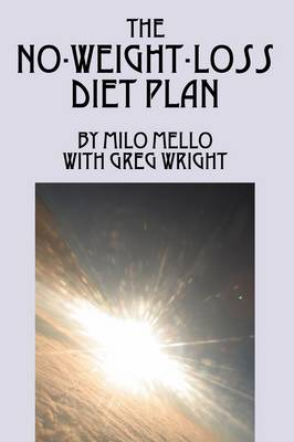 The No-Weight-Loss Diet Plan