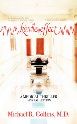 Kindle Effect: A Medical Thriller Special Edition