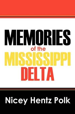 Memories of the Mississippi Delta