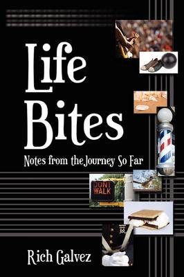 Life Bites: Notes from the Journey So Far