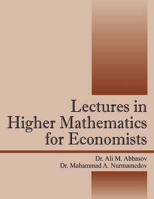 Lectures in Higher Mathematics for Economists