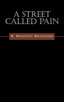 A Street Called Pain