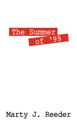 The Summer of '99
