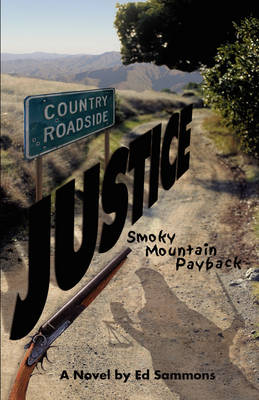 Country Roadside Justice: Smoky Mountain Payback