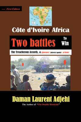 Cote D'Ivoire--Africa: Two Battles to Win