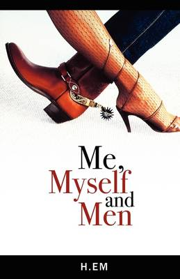 Me, Myself and Men