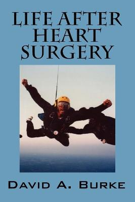 Life After Heart Surgery