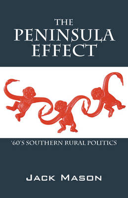 The Peninsula Effect: 60s Southern Rural Politics