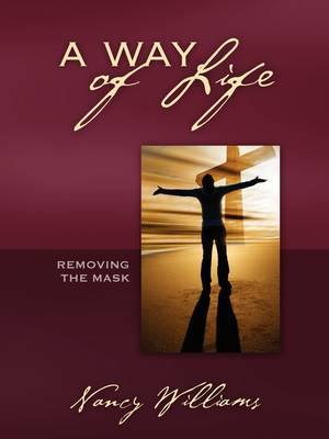 A Way of Life: Removing the Mask