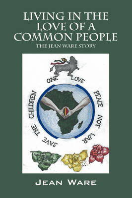 Living in the Love of a Common People: The Jean Ware Story