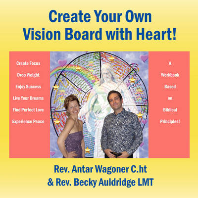 Create Your Own Vision Board with Heart!
