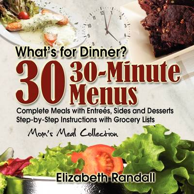 Mom's Meal Collection: 30 30-Minute Menus