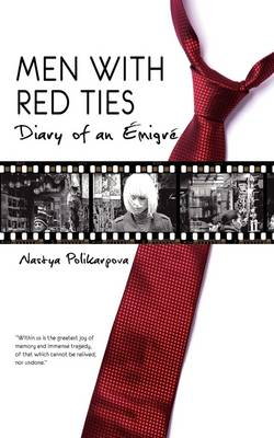 Men with Red Ties: Diary of an Emigre