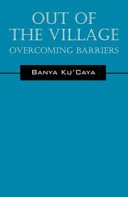 Out of the Village: Overcoming Barriers