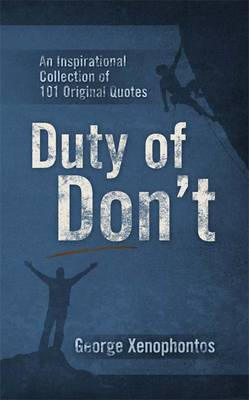 Duty of Don't: An Inspirational Collection of 101 Original Quotes