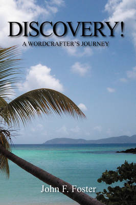 Discovery!: A Wordcrafter's Journey