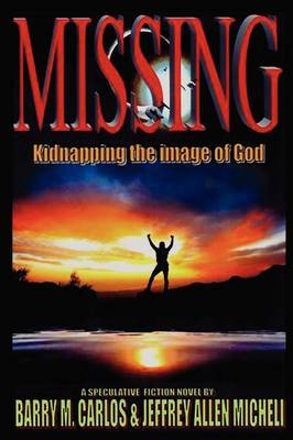 Missing: Kidnapping the Image of God