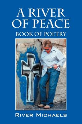 A River of Peace: Book of Poetry