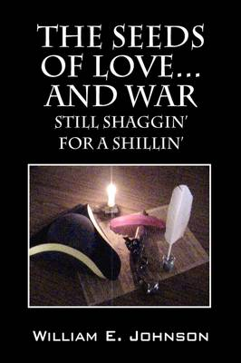 The Seeds of Love...and War: Still Shaggin' for a Shillin'