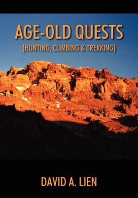Age-Old Quests: (Hunting, Climbing & Trekking)