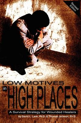 Low Motives in High Places: A Survival Strategy for Wounded Healers