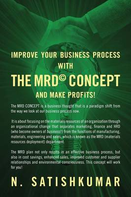 The Mrd(c) Concept: Hundreds of Companies Fail Every Year Because of Inept Handling of Their Resources, Faulty Materials, Poor Suppliers,