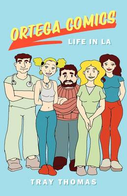 Ortega Comics-Life in La