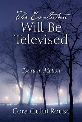 The Evolution Will Be Televised: Poetry in Motion
