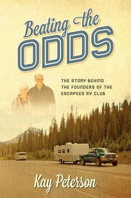 Beating the Odds: The Story Behind the Founders of the Escapees RV Club