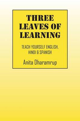 Three Leaves of Learning: Teach Yourself English, Hindi & Spanish