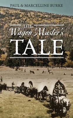 The Wagon Master's Tale