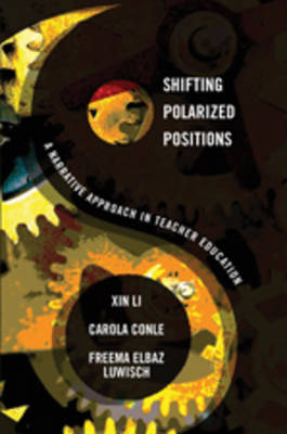 Shifting Polarized Positions: A Narrative Approach in Teacher Education