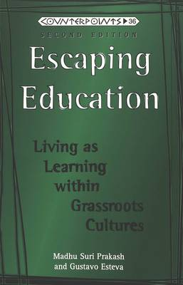 Escaping Education: Living as Learning within Grassroots Cultures