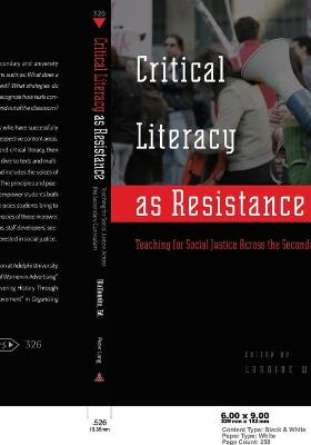 Critical Literacy as Resistance: Teaching for Social Justice Across the Secondary Curriculum
