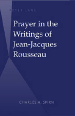 Prayer in the Writings of Jean-Jacques Rousseau
