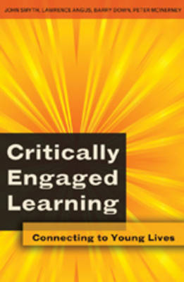 Critically Engaged Learning: Connecting to Young Lives