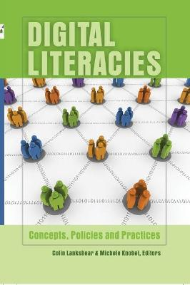 Digital Literacies: Concepts, Policies and Practices