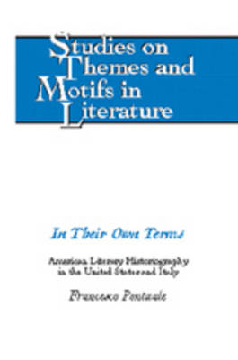 In Their Own Terms: American Literary Historiography in the United States and Italy