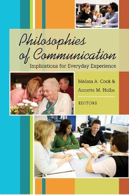 Philosophies of Communication: Implications for Everyday Experience