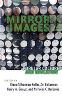 Mirror Images: Popular Culture and Education