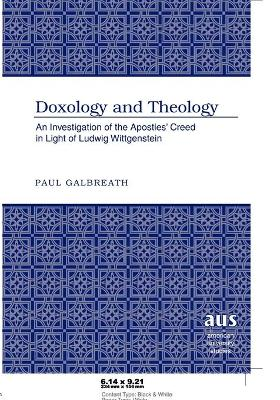 Doxology and Theology: An Investigation of the Apostles' Creed in Light of Ludwig Wittgenstein