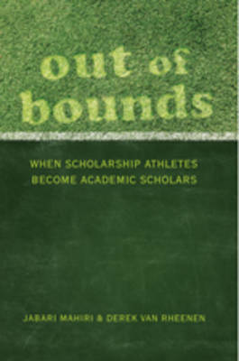 Out of Bounds: When Scholarship Athletes Become Academic Scholars