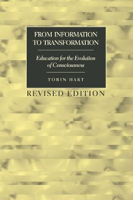 From Information to Transformation: Education for the Evolution of Consciousness