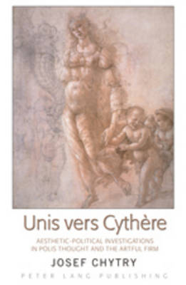 Unis vers Cythere: Aesthetic-Political Investigations in Polis Thought and the Artful Firm