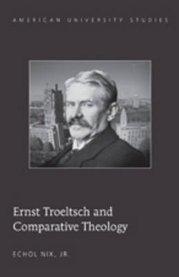 Ernst Troeltsch and Comparative Theology