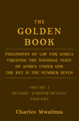 The The Golden Book: v. I: The Golden Book Dynamic Jurisprudential Thought