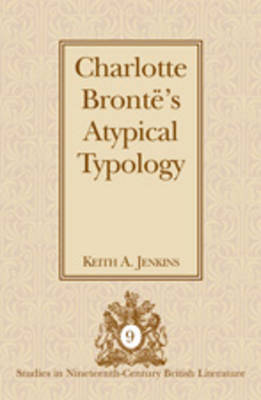 Charlotte Bronte's Atypical Typology