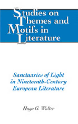 Sanctuaries of Light in Nineteenth-Century European Literature